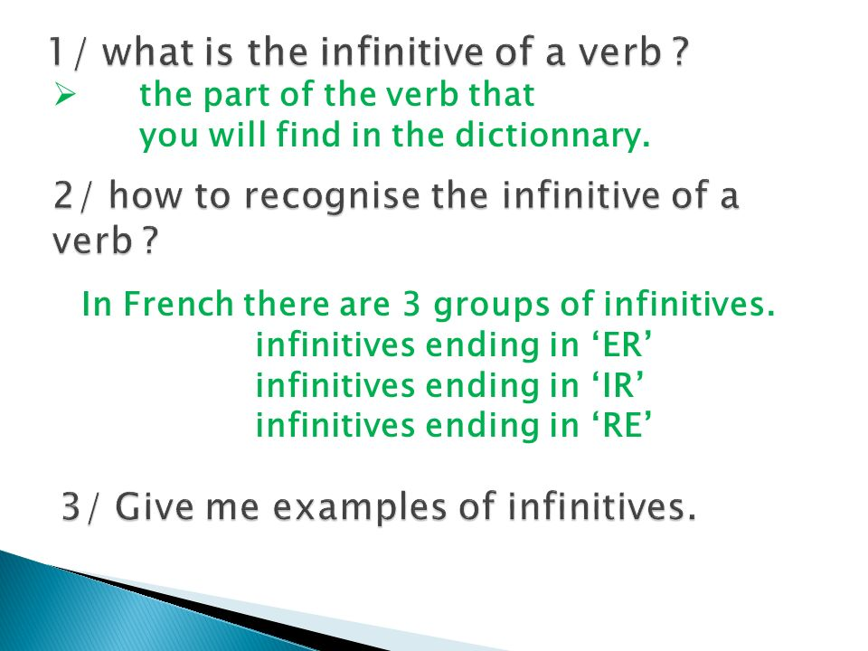 1/ what is the infinitive of a verb