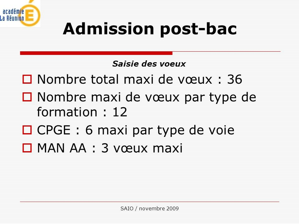 Admission post-bac Nombre total maxi de vœux : 36