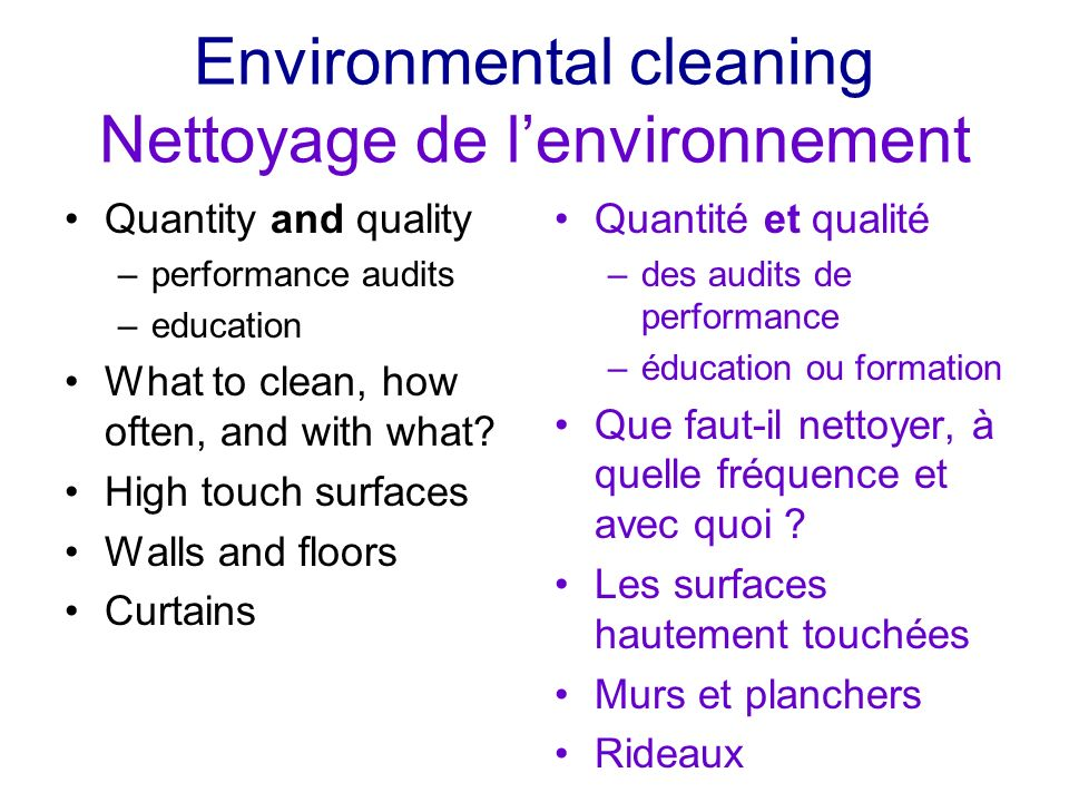 Environmental cleaning Nettoyage de l'environnement