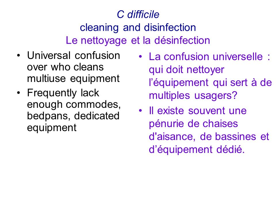 C difficile cleaning and disinfection Le nettoyage et la désinfection
