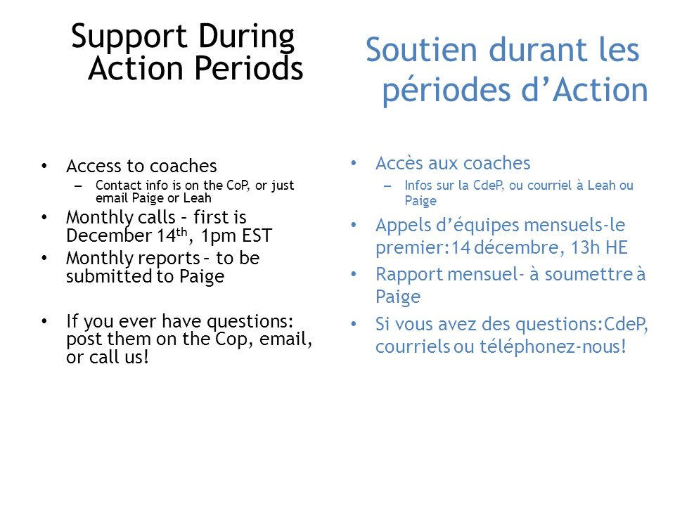 Support During Action Periods Soutien durant les périodes d'Action