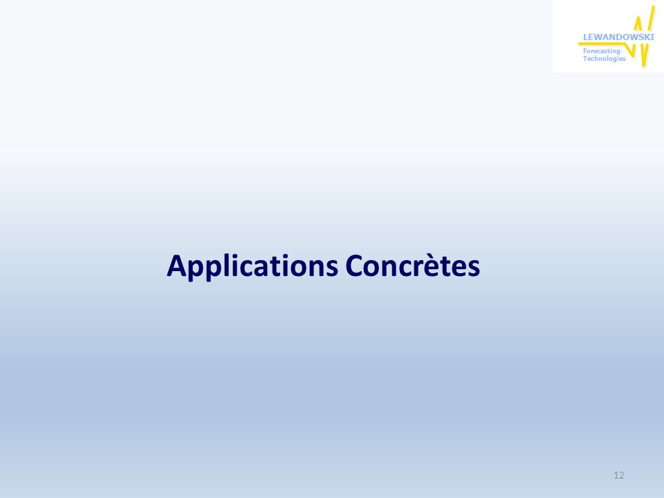 Applications Concrètes