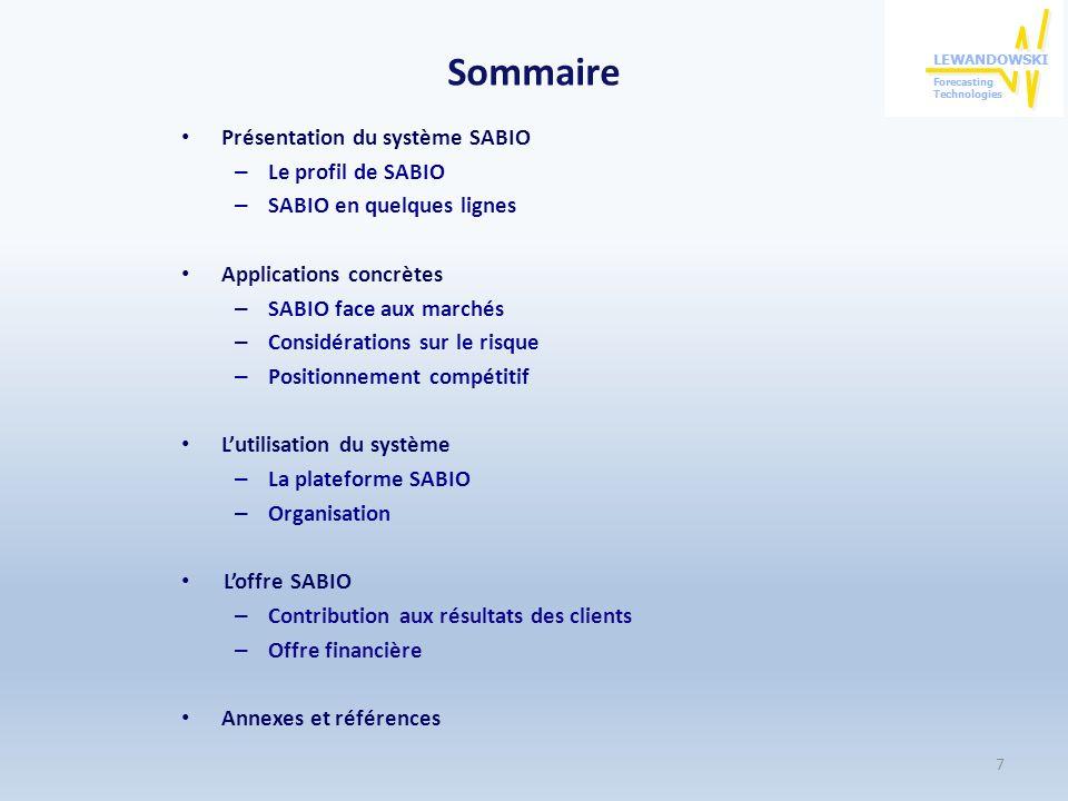 Sommaire Présentation du système SABIO Le profil de SABIO