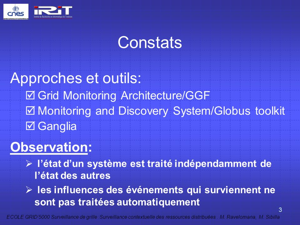 Constats Approches et outils: Observation: