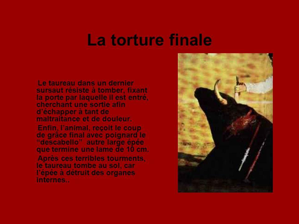 La torture finale