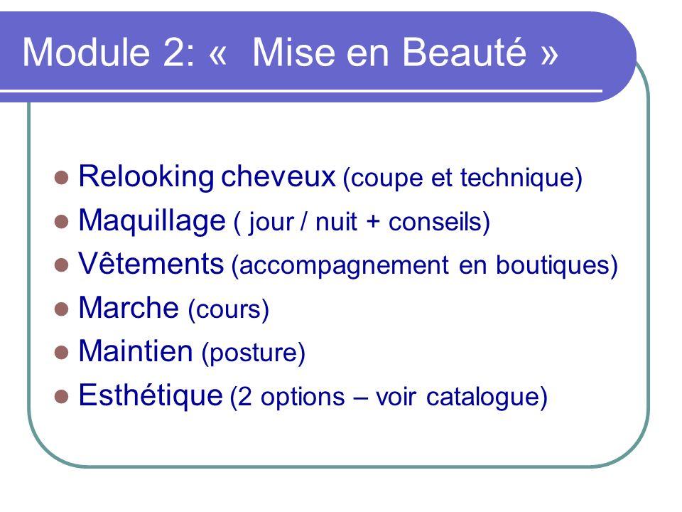 Module 2: « Mise en Beauté »