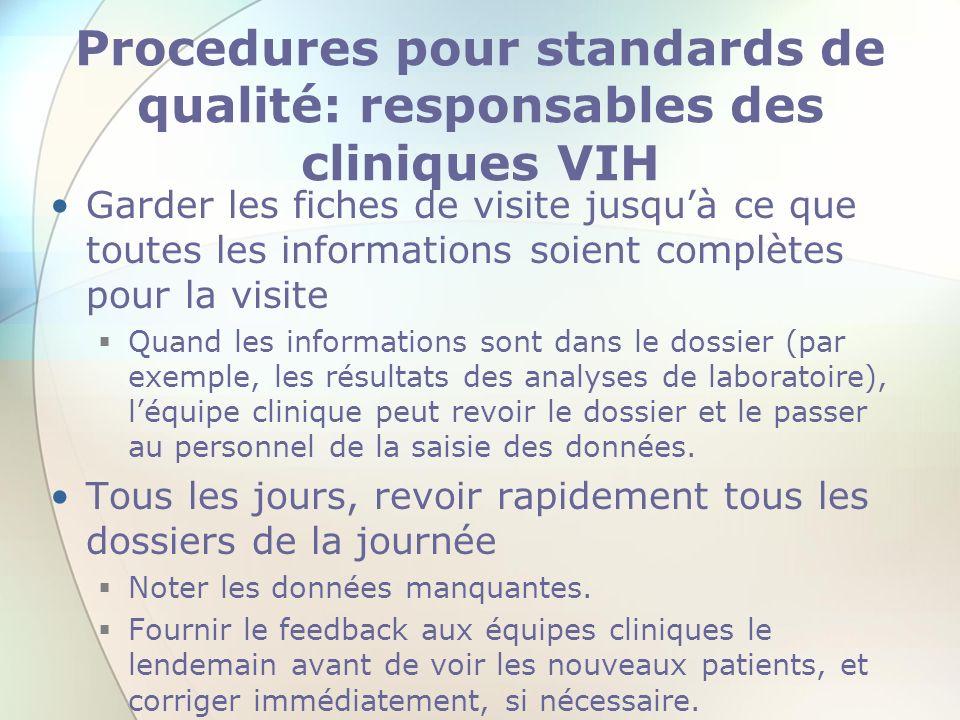Procedures pour standards de qualité: responsables des cliniques VIH