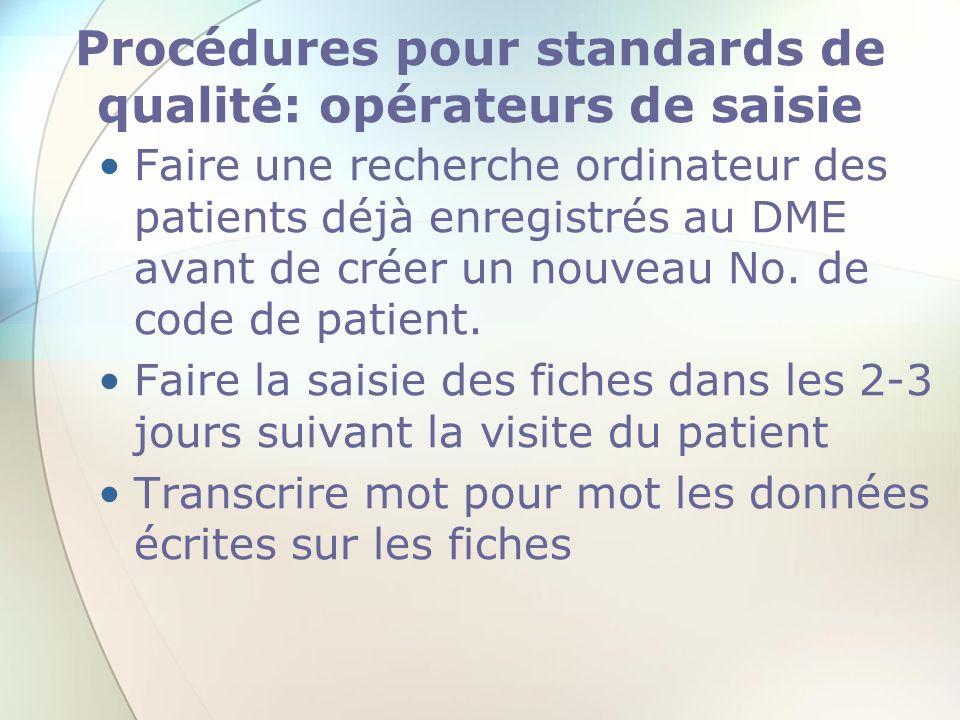 Procédures pour standards de qualité: opérateurs de saisie