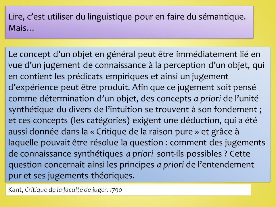 Lire, c'est utiliser du linguistique pour en faire du sémantique.