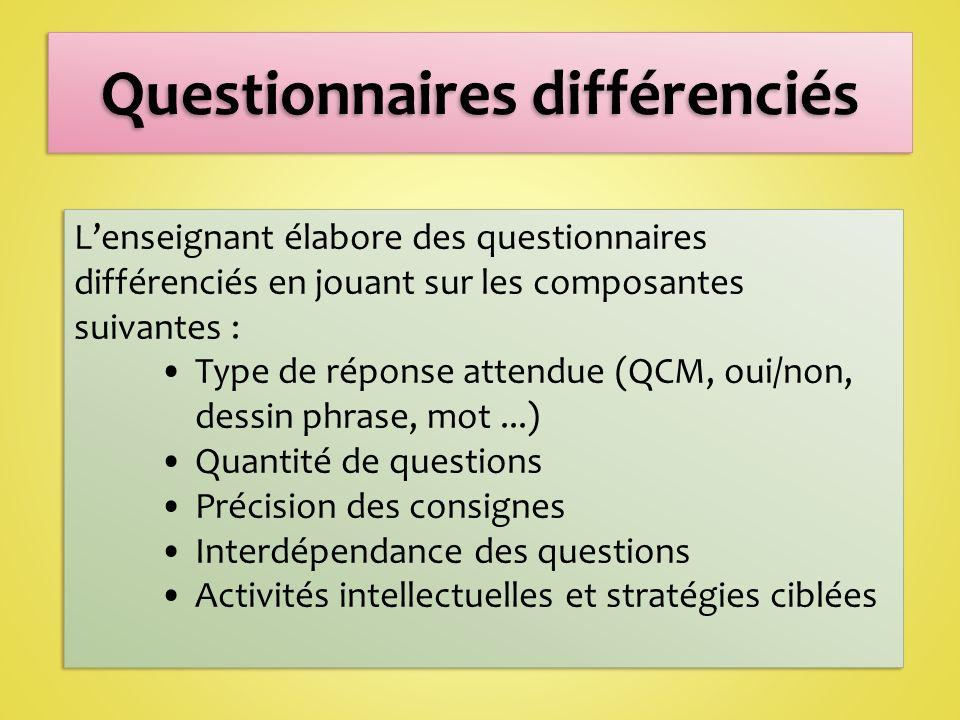 Questionnaires différenciés
