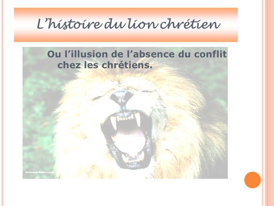 L'histoire du lion chrétien
