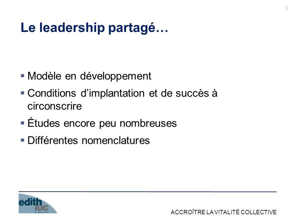 Le leadership partagé…