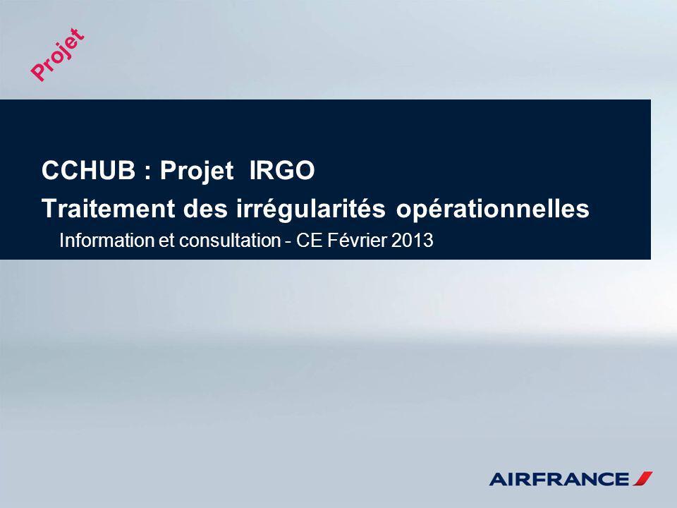 CCHUB : Projet IRGO Traitement des irrégularités opérationnelles