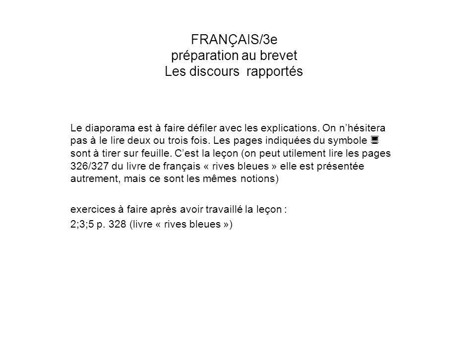 FRANÇAIS/3e préparation au brevet Les discours rapportés