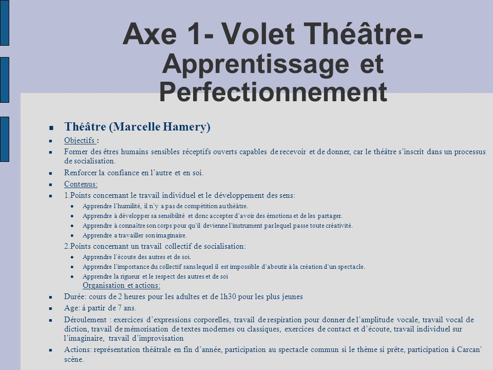 Axe 1- Volet Théâtre- Apprentissage et Perfectionnement
