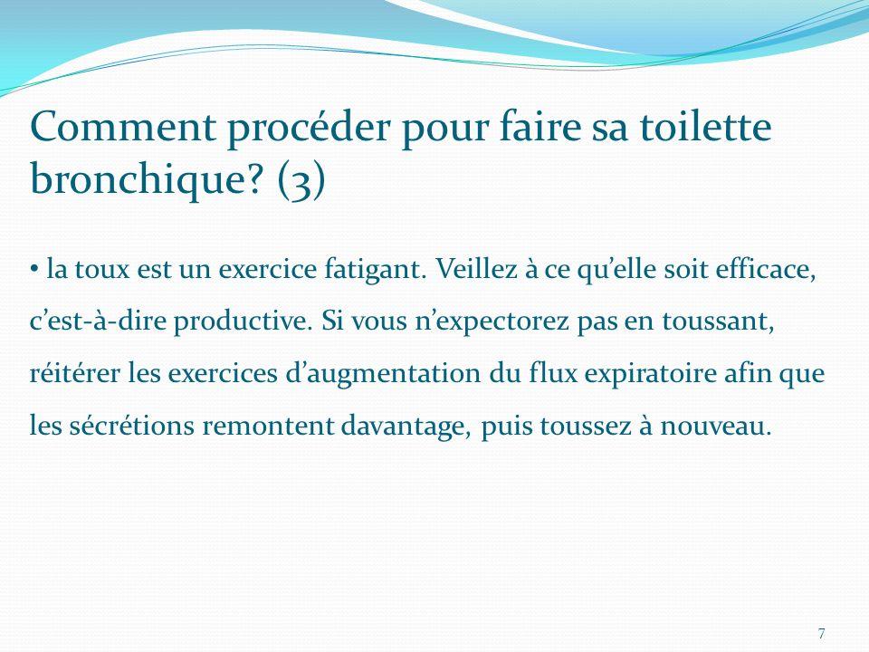 Comment procéder pour faire sa toilette bronchique (3)