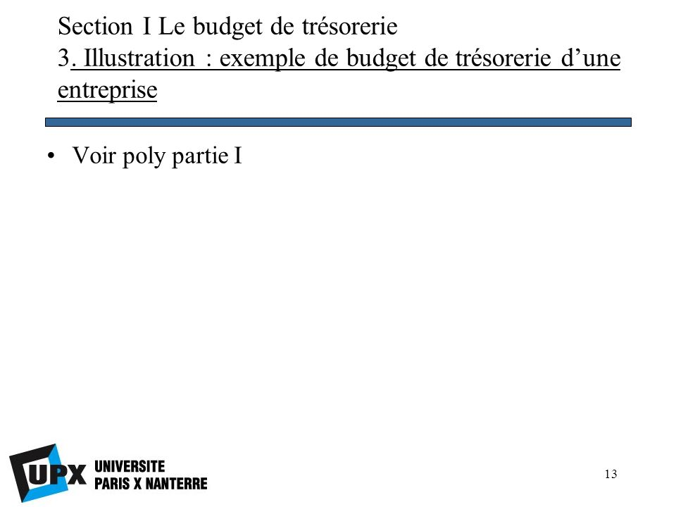 Section I Le budget de trésorerie 3