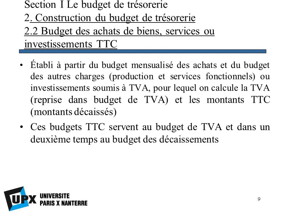 Section I Le budget de trésorerie 2