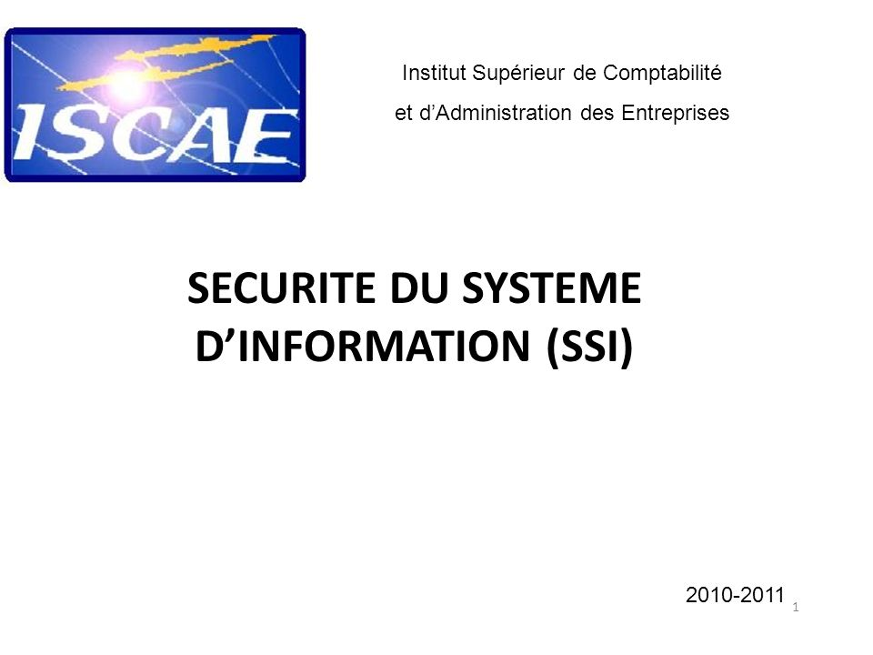 SECURITE DU SYSTEME D'INFORMATION (SSI)