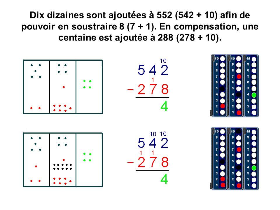 Dix dizaines sont ajoutées à 552 (542 + 10) afin de pouvoir en soustraire 8 (7 + 1).