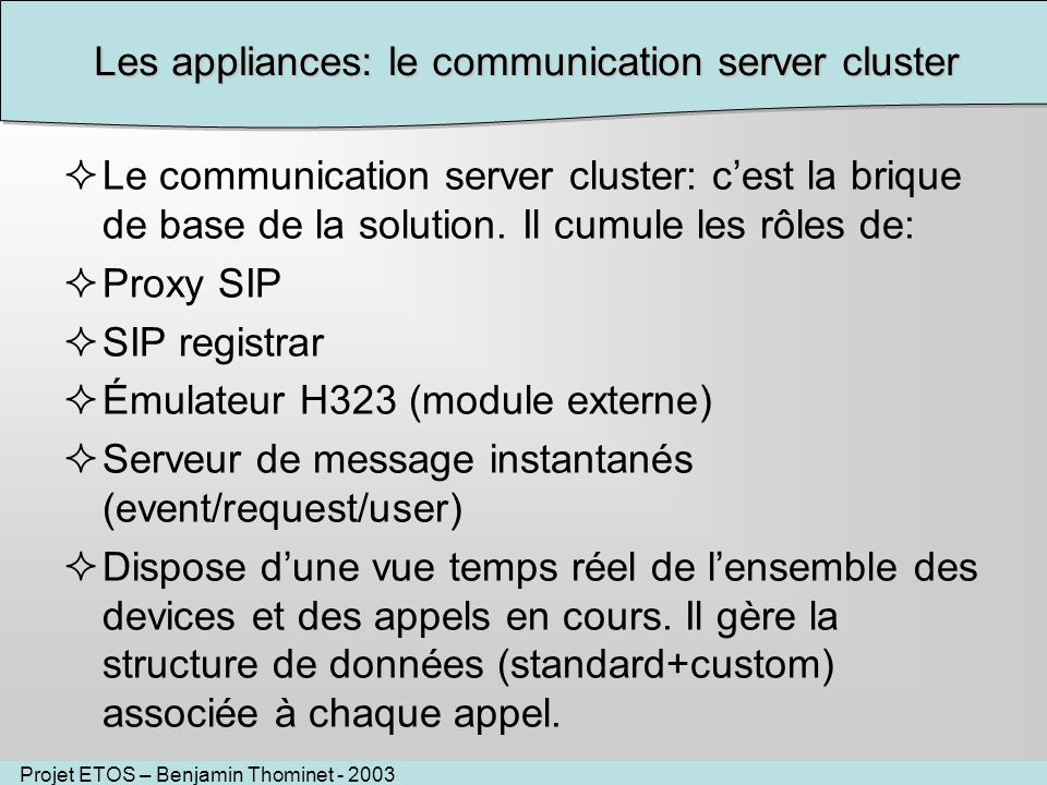 Les appliances: le communication server cluster