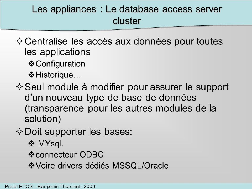 Les appliances : Le database access server cluster