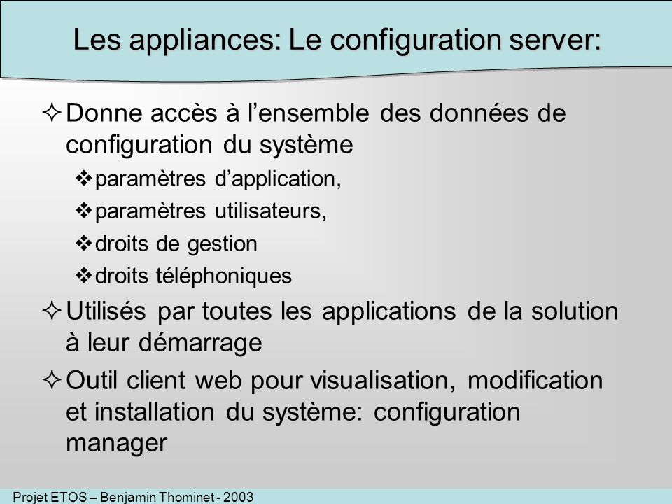 Les appliances: Le configuration server: