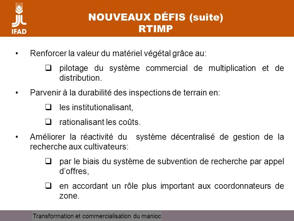 NOUVEAUX DÉFIS (suite) RTIMP
