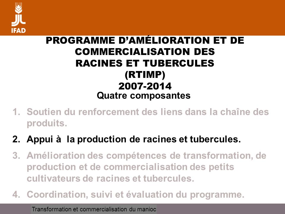 PROGRAMME D'AMÉLIORATION ET DE COMMERCIALISATION DES