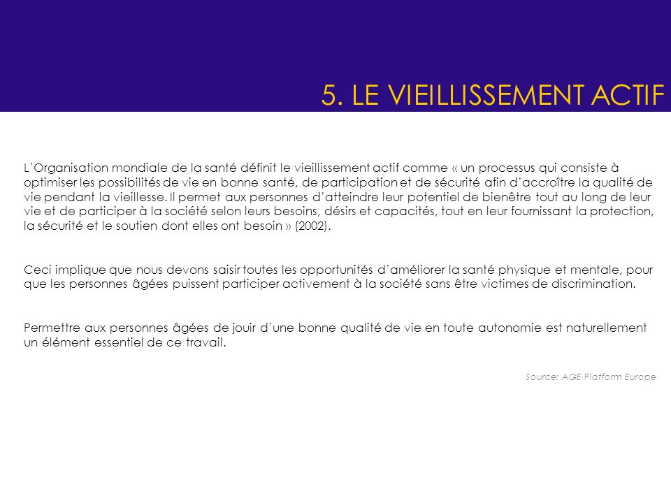 5. LE VIEILLISSEMENT ACTIF