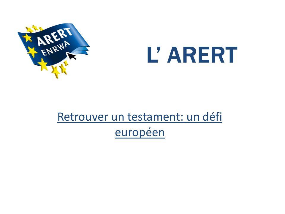 Retrouver un testament: un défi européen