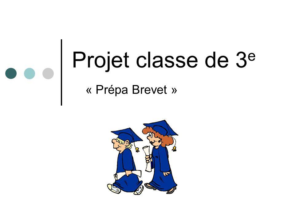 Projet classe de 3e « Prépa Brevet »