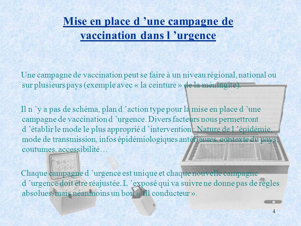 Mise en place d 'une campagne de vaccination dans l 'urgence