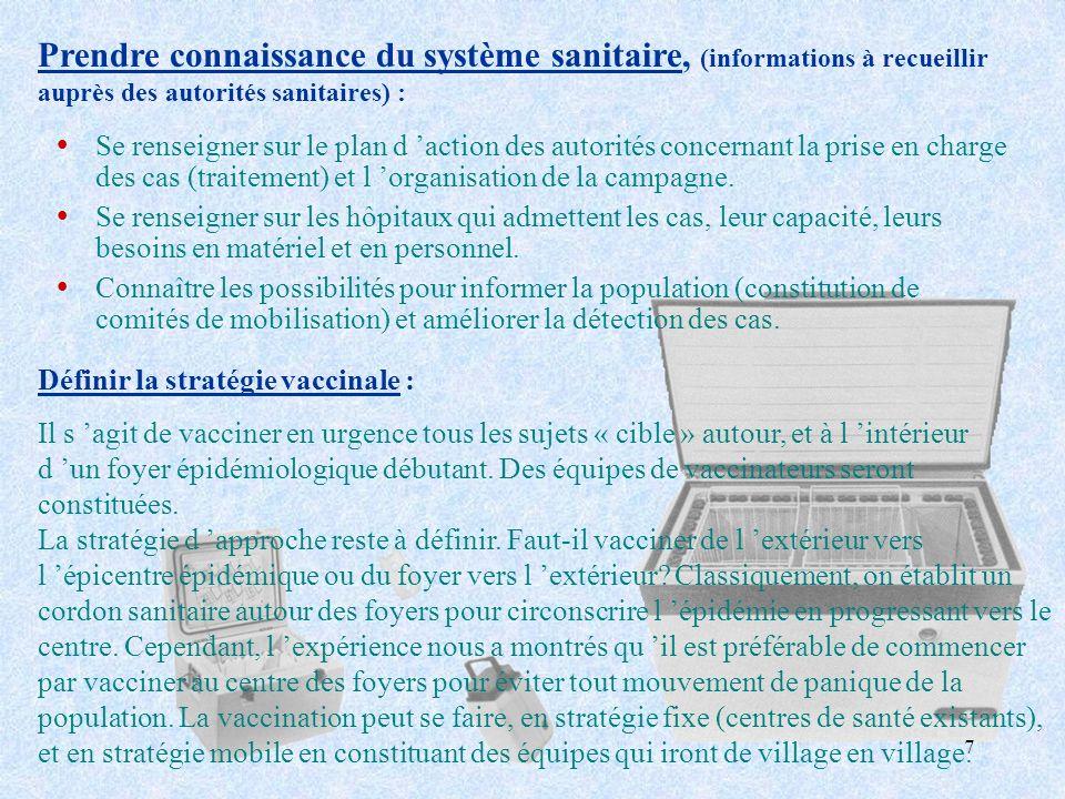 Prendre connaissance du système sanitaire, (informations à recueillir auprès des autorités sanitaires) :