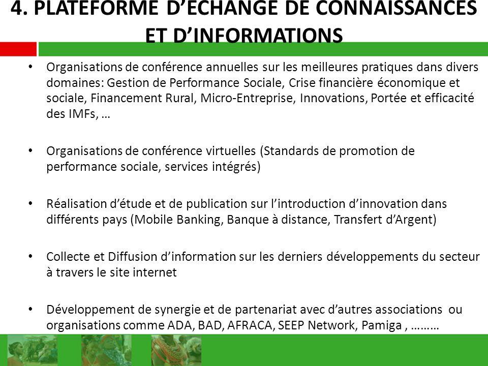 4. PLATEFORME D'ECHANGE DE CONNAISSANCES ET D'INFORMATIONS