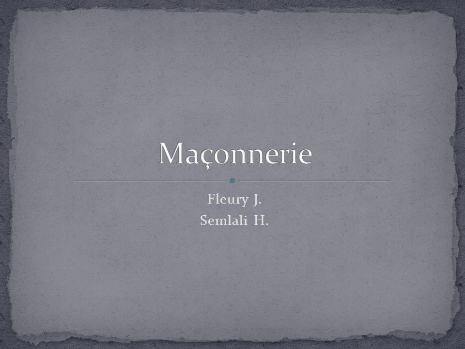 Maçonnerie Fleury J. Semlali H.