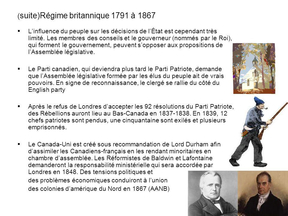 (suite)Régime britannique 1791 à 1867
