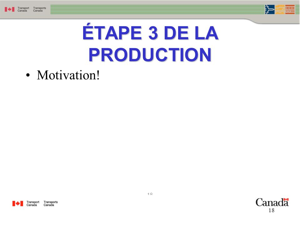 ÉTAPE 3 DE LA PRODUCTION Motivation!
