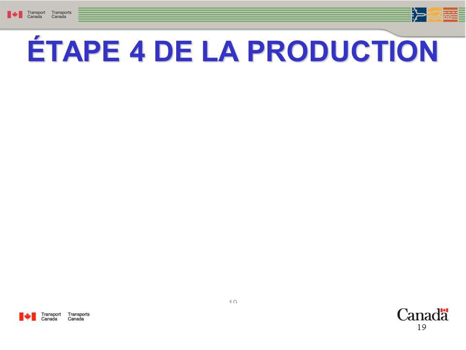 ÉTAPE 4 DE LA PRODUCTION