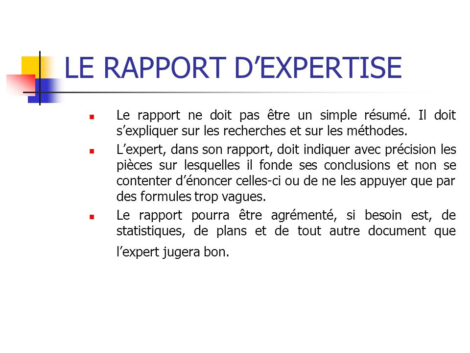 LE RAPPORT D'EXPERTISE