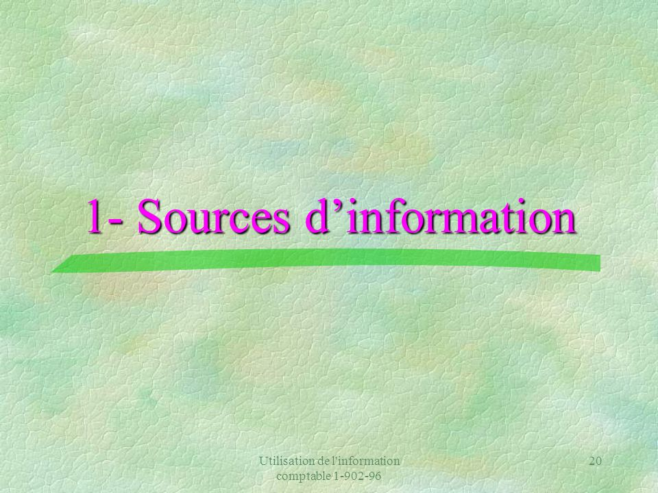 1- Sources d'information