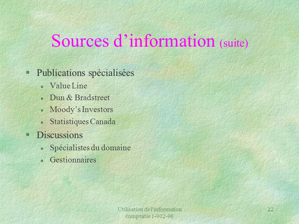 Sources d'information (suite)
