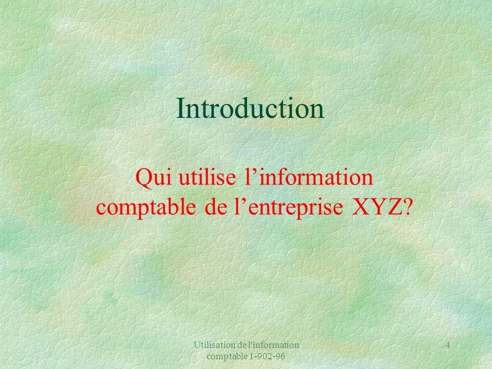 Qui utilise l'information comptable de l'entreprise XYZ