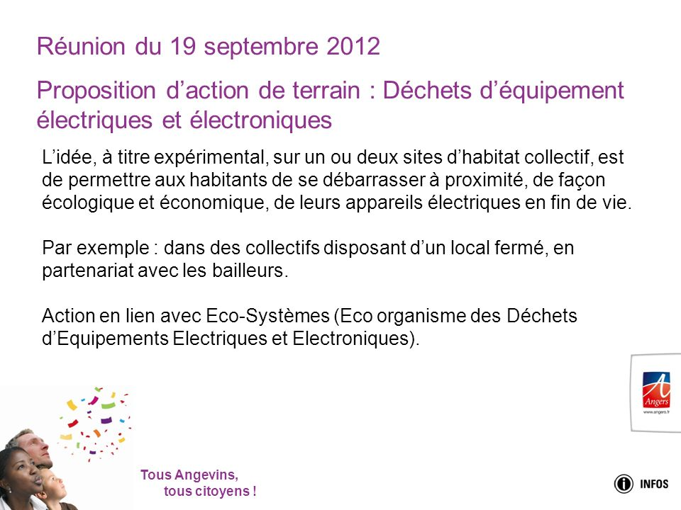 Réunion du 19 septembre 2012 Proposition d'action de terrain : Déchets d'équipement électriques et électroniques.