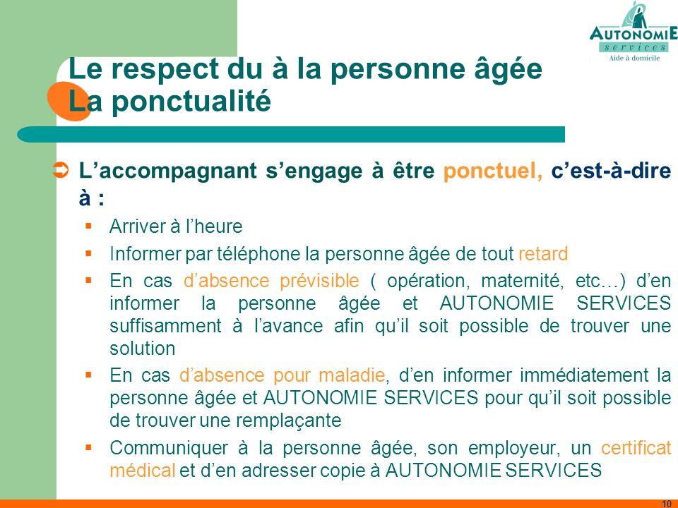 Le respect du à la personne âgée La ponctualité