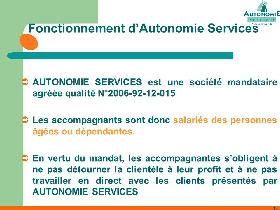 Fonctionnement d'Autonomie Services