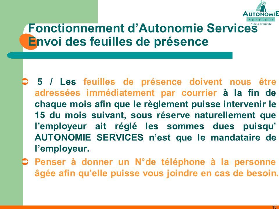 Fonctionnement d'Autonomie Services Envoi des feuilles de présence