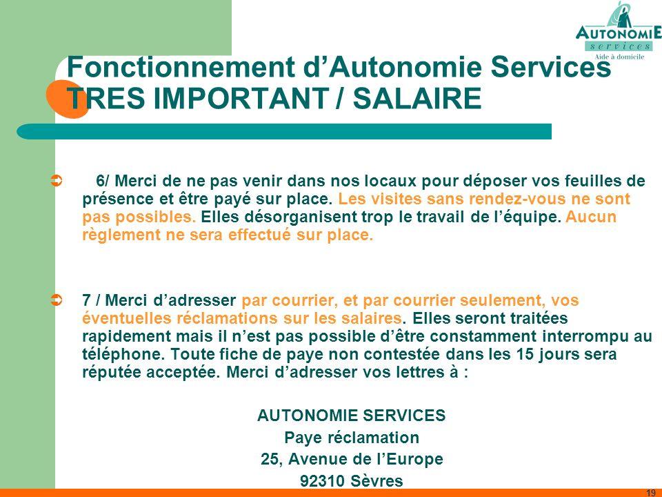 Fonctionnement d'Autonomie Services TRES IMPORTANT / SALAIRE