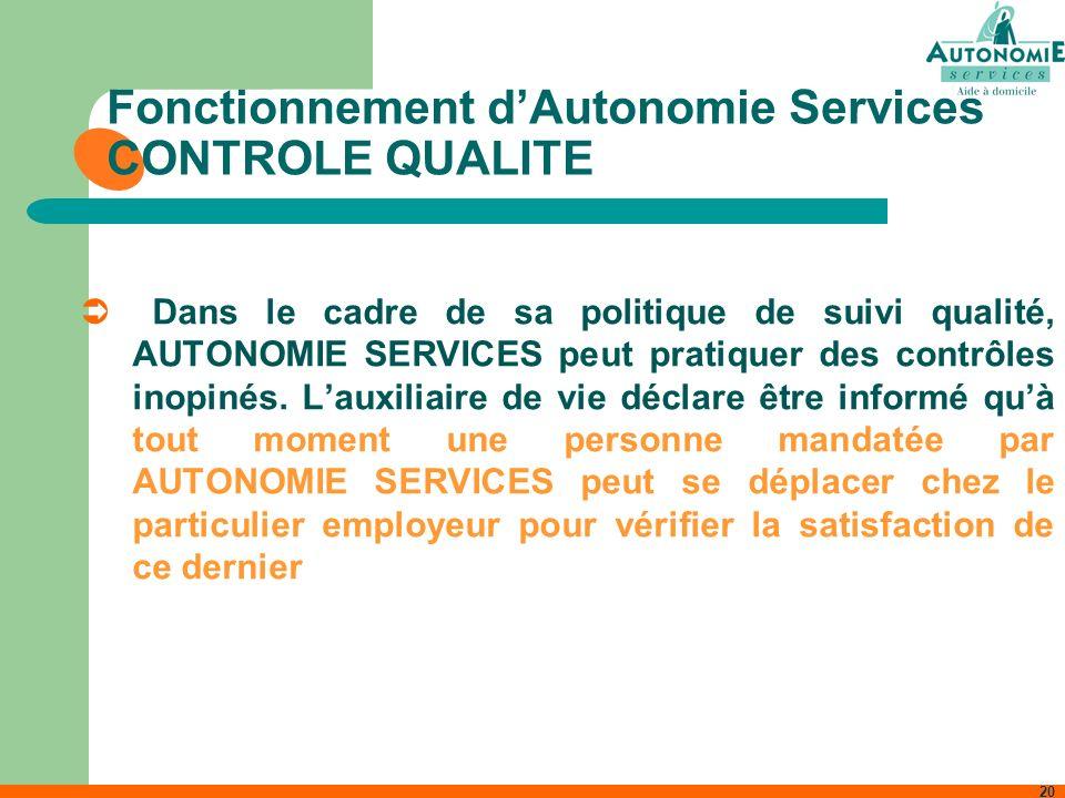 Fonctionnement d'Autonomie Services CONTROLE QUALITE