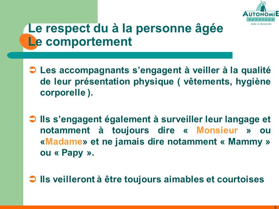 Le respect du à la personne âgée Le comportement